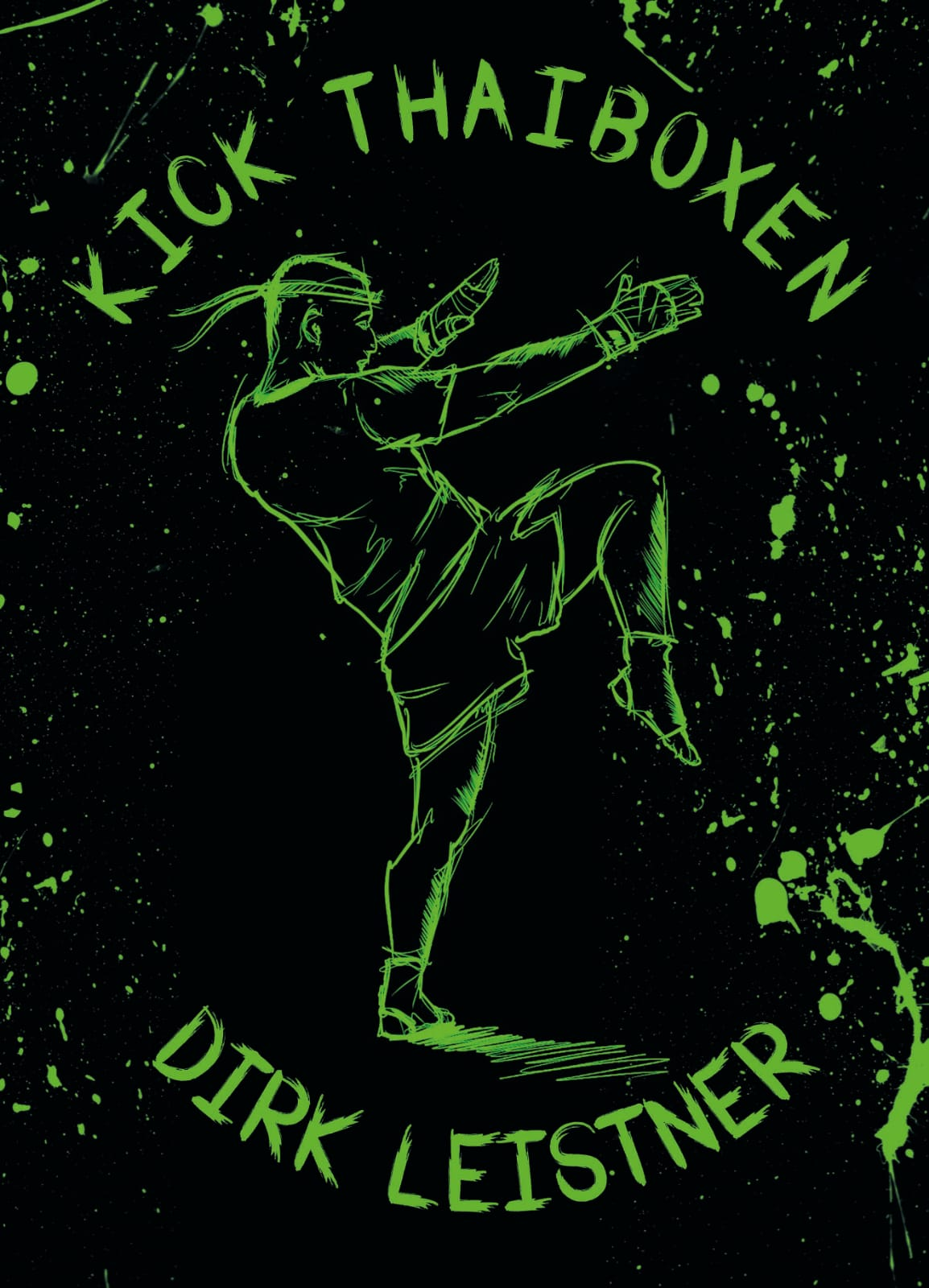 Kick-Thaiboxen Dirk Leistner